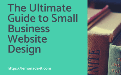 The Ultimate Guide to Small Business Website Design