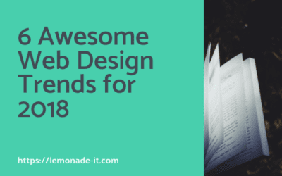 6 Awesome Web Design Trends for 2018