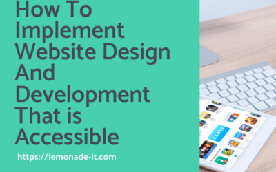 How To Implement Website Design And Development That is Accessible