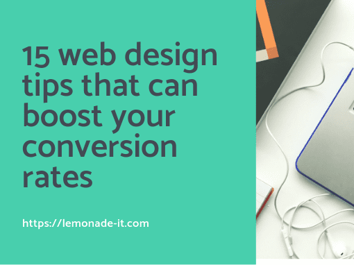 15 Web Design Tips That Can Boost Your Conversion Rate