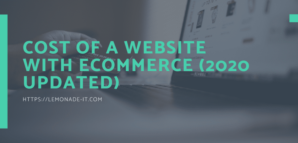 Cost of ecommerce Website 2020 Updated