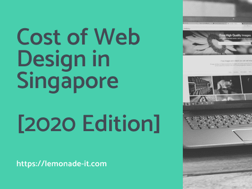 Cost of Web Design in Singapore [2020 Edition]