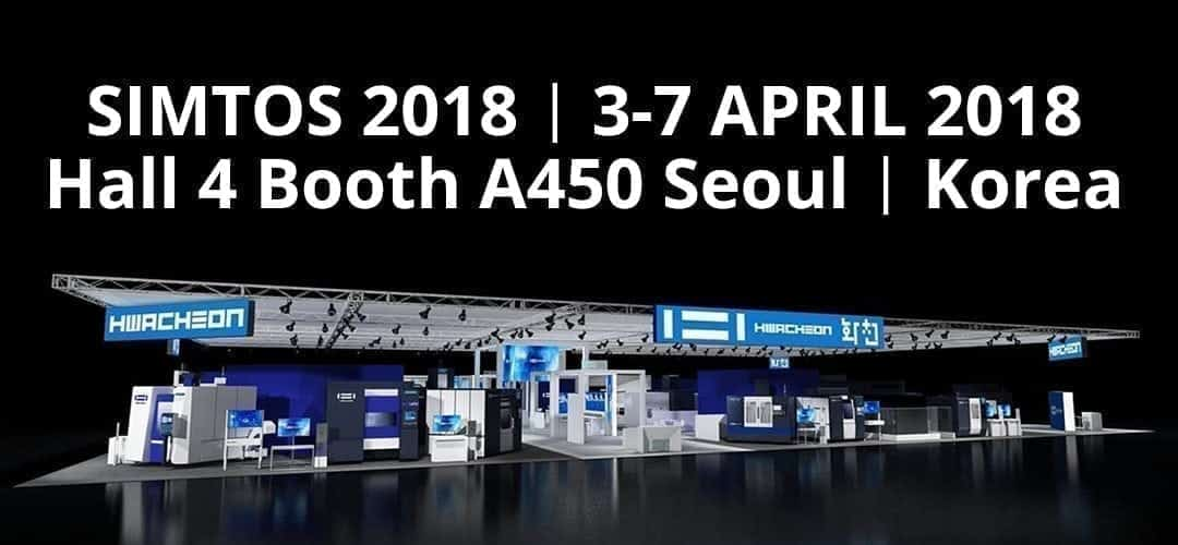 HWACHEON will be presenting at SIMTOS 2018 : The future of manufacturing